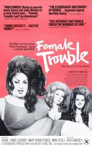 Female Trouble - 1974